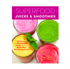 Superfood juices and smoothies by tina leigh