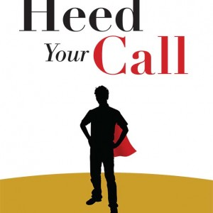 Heed Your Call book by david howitt
